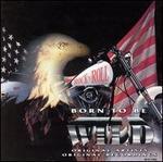 Born to Be Wild, Vol. 2 [Madacy 1995]
