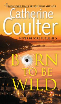 Born to Be Wild - Coulter, Catherine