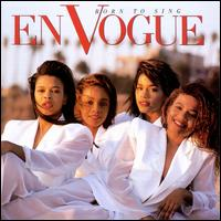Born to Sing - En Vogue