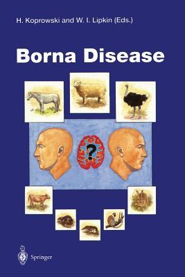 Borna Disease - Koprowski, Hilary (Editor), and Lipkin, W Ian (Editor)