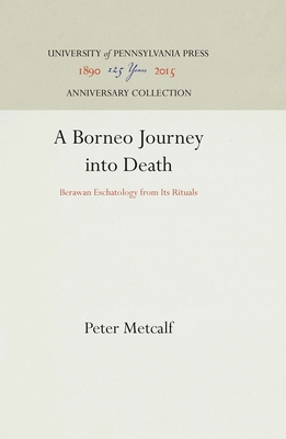 Borneo Journey Into Death - Metcalf, Peter