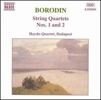 Borodin: String Quartets Nos. 1 and 2 - Budapest Haydn Quartet