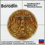 Borodin: Symphonies Nos. 2 & 3; Polovtsian Dances