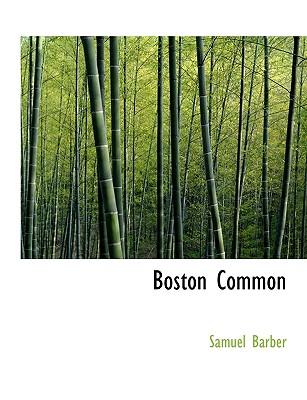 Boston Common - Barber, Samuel