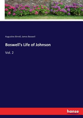 Boswell's Life of Johnson - Birrell, Augustine, and Boswell, James