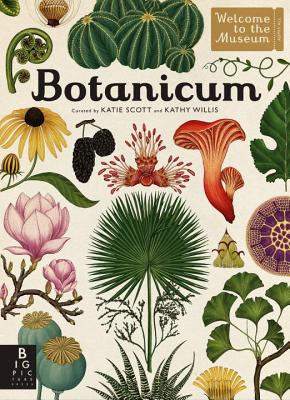 Botanicum: Welcome to the Museum - Willis, Kathy