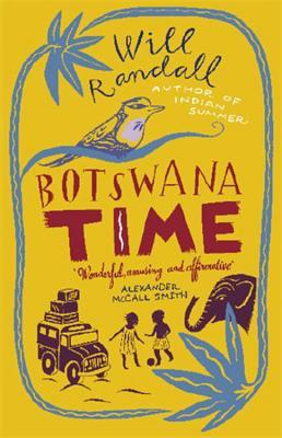 Botswana Time - Randall, Will