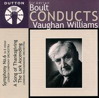 Boult Conducts Vaughan Williams - Betty Dolemore (soprano); Harry Gabb (organ); Jean Pougnet (violin); Robert Speaight; Luton Choral Society (choir, chorus);...