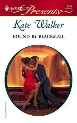 Bound by Blackmail - Walker, Kate