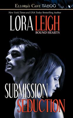 Bound Hearts: Submission & Seduction - Leigh, Lora