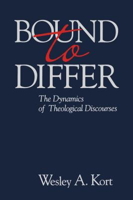 Bound to Differ: The Dynamics Theo - Kort, Wesley A