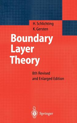Boundary-Layer Theory - Schlichting, Hermann, and Schlichting, Herrmann, and Gersten, Klaus