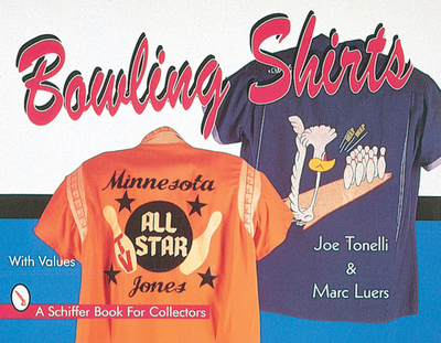 Bowling Shirts - Tonelli, Joe