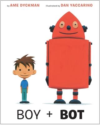 Boy and Bot - Dyckman, Ame