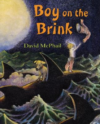 Boy on the Brink - McPhail, David M