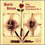 Boykan: Elegy/String Quartet 4/Epithalamion