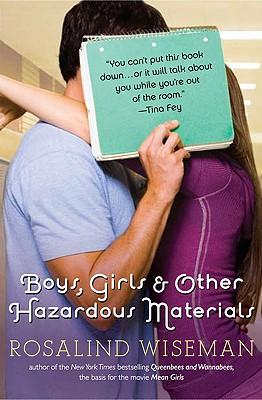 Boys, Girls, and Other Hazardous Materials - Wiseman, Rosalind
