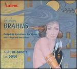Brahms: Complete Variations for Piano Solo, Duet and Four Hands