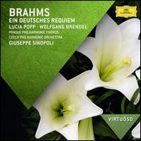 Brahms: Ein deutsches Requiem, Op. 45 - Lucia Popp (soprano); Wolfgang Brendel (baritone); City of Prague Philharmonic Chorus (choir, chorus);...