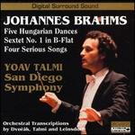 Brahms: Hungarian Dances; Sextet No.1; Serious Songs