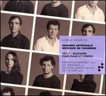 Brahms: Integrale Musique de Chambre, Vol. 1 - Quatuors pour piano et cordes