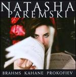 Brahms, Kahane, Prokofiev