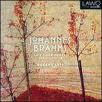 Brahms: Late Piano Works, Opp. 116, 117 & 118