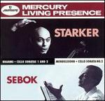 Brahms, Mendelssohn: Cello Sonatas - György Sebök (piano); Janos Starker (cello)