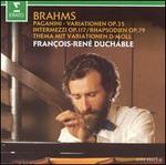 Brahms: Paganini-Variationen; Intermezzi; Rhapsodien; Thema mit Variationen