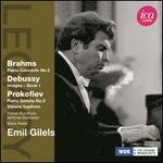 Brahms: Piano Concerto No. 2; Debussy: Images Book 1; Prokofiev: Piano Sonata No. 3; Visions Fugitives