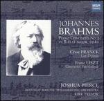 Brahms: Piano Concerto No. 2; Franck: Les Djinns; Liszt: Concerto Pathétique