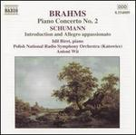 Brahms: Piano Concerto No. 2; Schumann: Introduction & Allegro appassionato