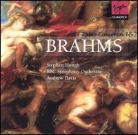 Brahms: Piano Concertos 1 & 2 - Stephen Hough (piano); Timothy Hugh (cello); BBC Symphony Orchestra; Andrew Davis (conductor)