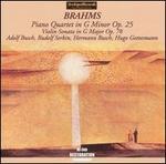 Brahms: Piano Quartet in G minor, Op. 25; Violin Sonata in G major, Op. 78