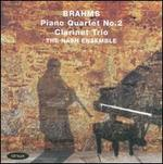Brahms: Piano Quartet No. 2; Clarinet Trio