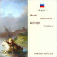 Brahms: Piano Quartet No. 3; Schumann: Piano Quartet - Pro Arte Piano Quartet