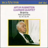 Brahms: Piano Quartets, Op. 25 & Op. 60 - Arnold Steinhardt (violin); Arthur Rubinstein (piano); David Soyer (cello); Guarneri Quartet; John Dalley (violin); Michael Tree (viola)