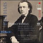 Brahms: Piano Works, Vol. 5