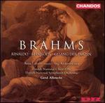 Brahms: Rinaldo; Rhapsody; Gesang der Parzen