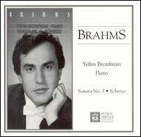 Brahms: Sonata No. 3; Scherzo - Yefim Bronfman (piano)