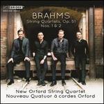 Brahms: String Quartets, Op. 51 Nos. 1 & 2