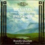 Brahms: String Quintet, Op. 111; Bruckner: String Quintet