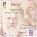 Brahms: Symphony No. 1; Alto Rhapsody Op. 53