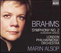Brahms: Symphony No. 2; Hungarian Dances - London Philharmonic Orchestra; Marin Alsop (conductor)