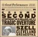 Brahms: Symphony No. 2; Tragic Overture