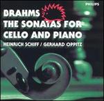 Brahms: The Sonatas for Cello and Piano