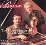 Brahms: The Three Sonatas for Violin and Piano
