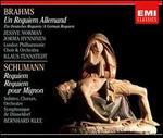 Brahms: Un Requiem Allemand; Schumann: Requiem; Requiem pour Mignon
