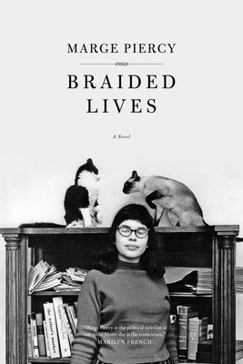 Braided Lives - Piercy, Marge, Professor