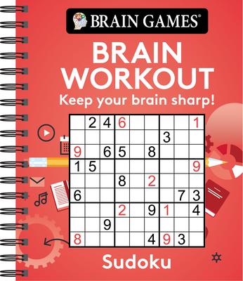 Brain Games - Brain Workout: Sudoku - Publications International Ltd, and Brain Games
